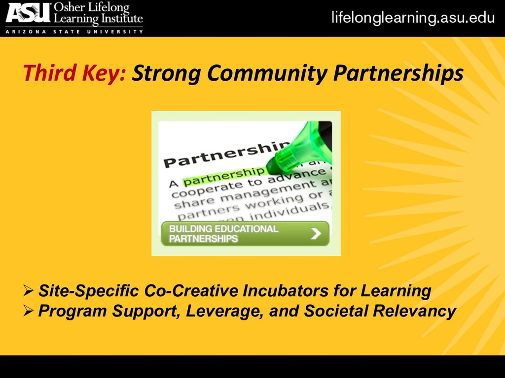 Third Key: Strong Community Partnerships ØSite-...