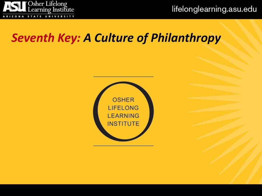 Seventh Key: A Culture of Philanthropy