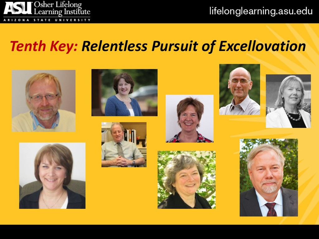 Tenth Key: Relentless Pursuit of Excellovation