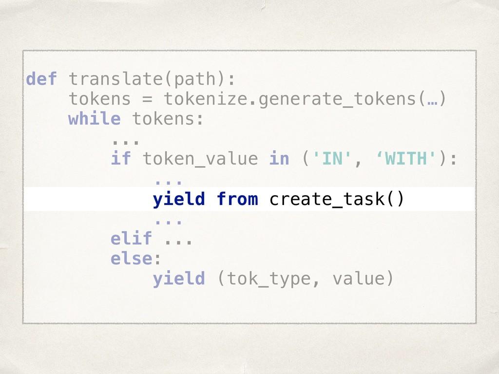 def translate(path): tokens = tokenize.generat...