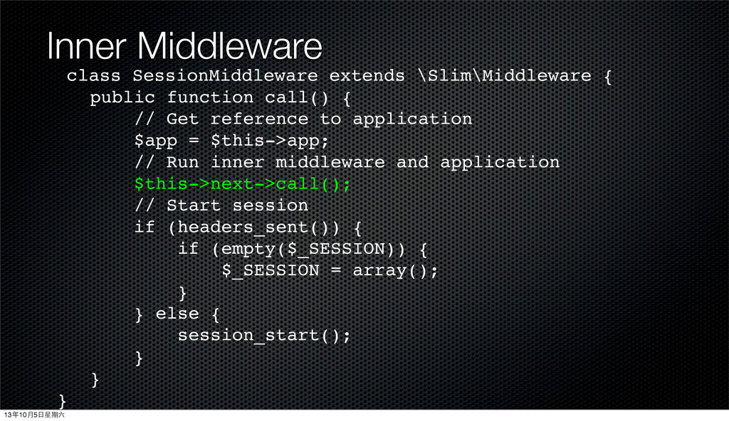 Inner Middleware class SessionMiddleware extend...