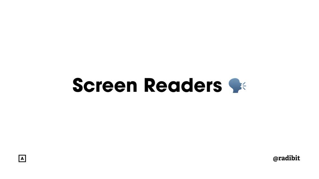@radibit Screen Readers