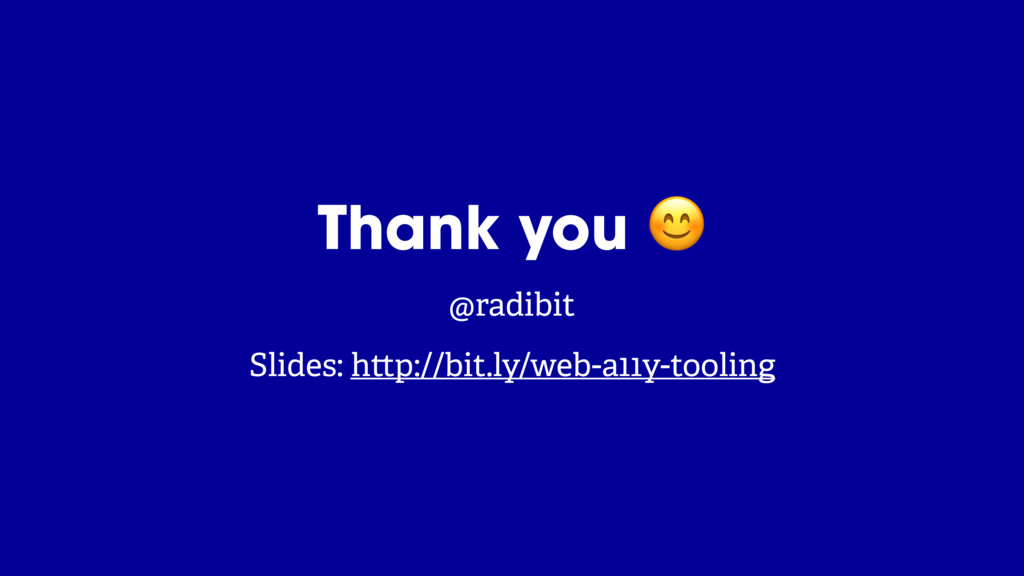 @radibit Thank you  @radibit Slides: h p://bit....