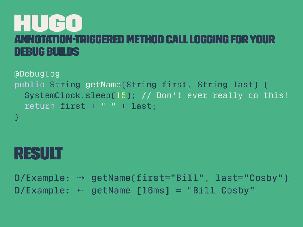 Hugo Annotation-Triggered method call logging f...