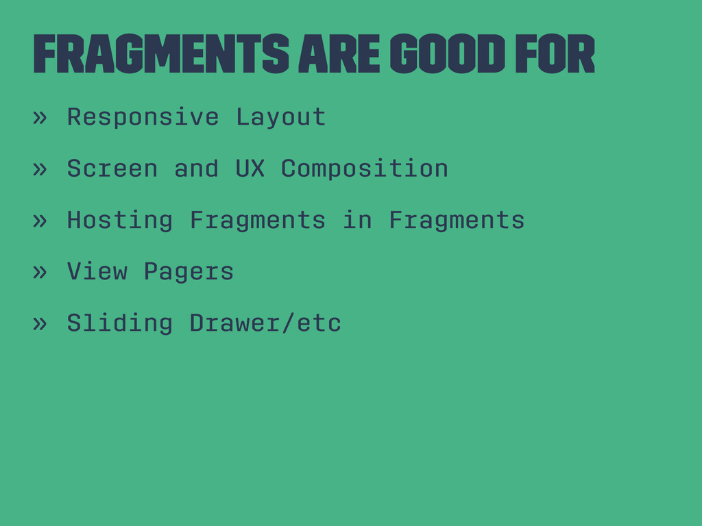 Fragments are Good For » Responsive Layout » Sc...
