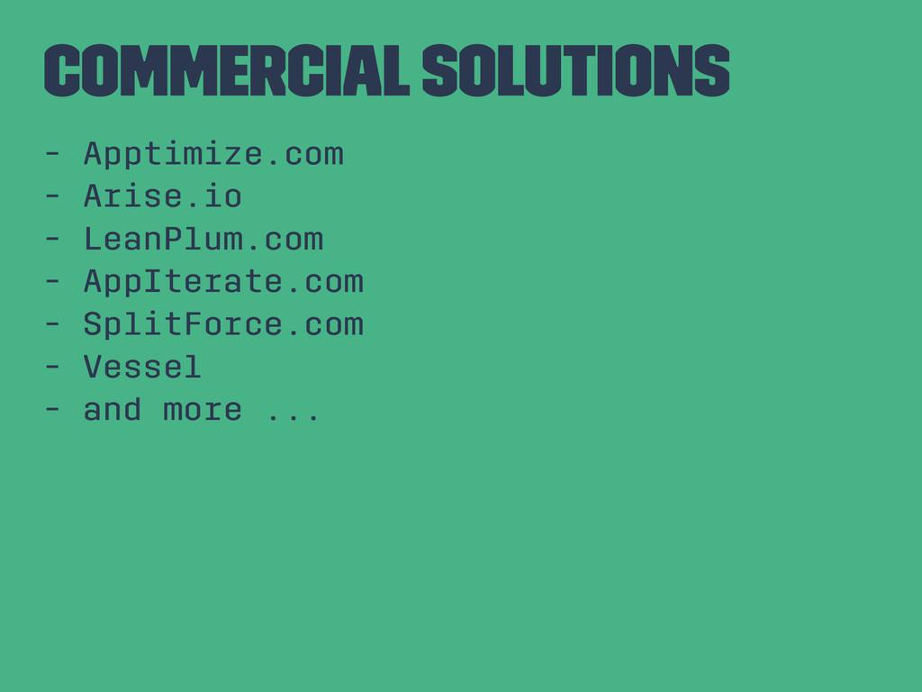 Commercial Solutions - Apptimize.com - Arise.io...