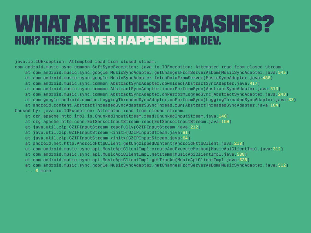 What are these crashes? Huh? These never happen...