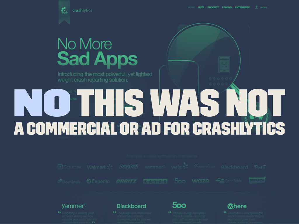 NO This was not a commercial or Ad for Crashlyt...