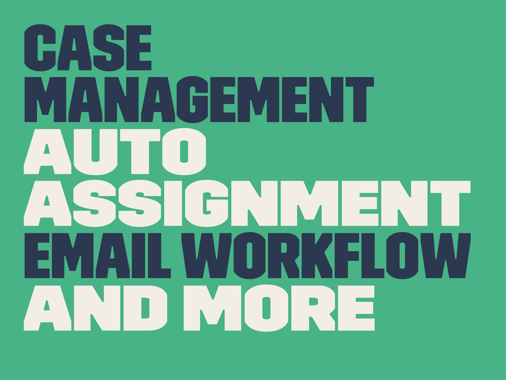 Case Management Auto Assignment Email Workflow a...