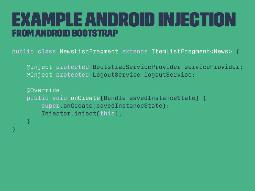 Example Android Injection From Android Bootstra...