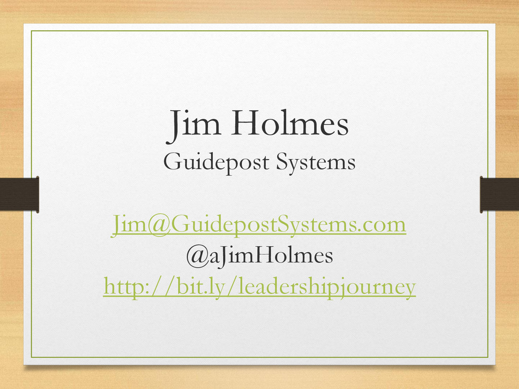 Jim Holmes Guidepost Systems Jim@GuidepostSyste...