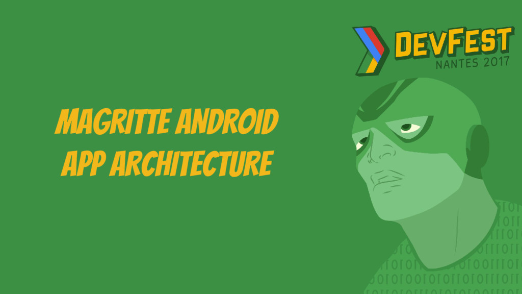 mAGRITTE aNDROID app ARCHITECTURE
