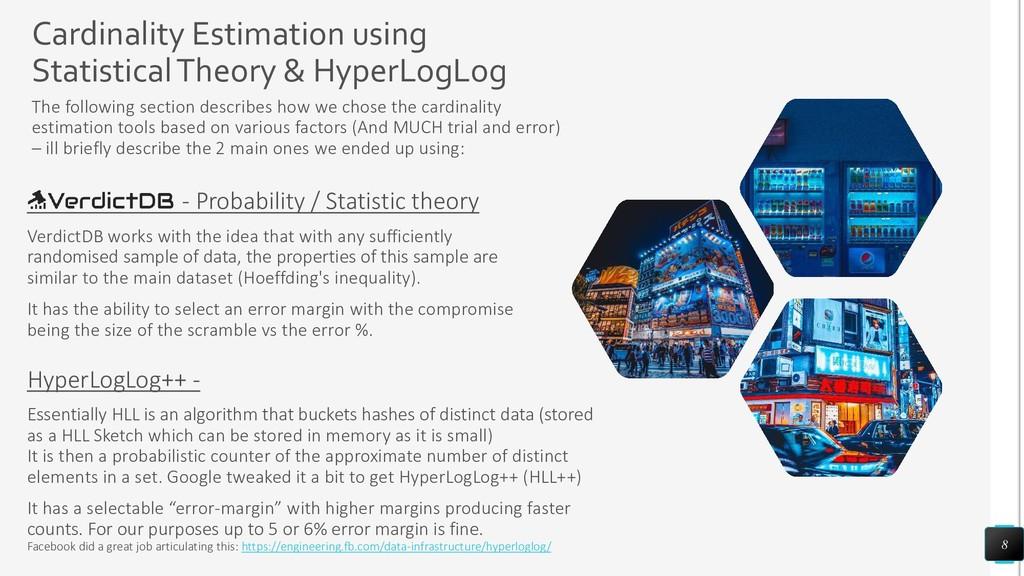 Cardinality Estimation using Statistical Theory...
