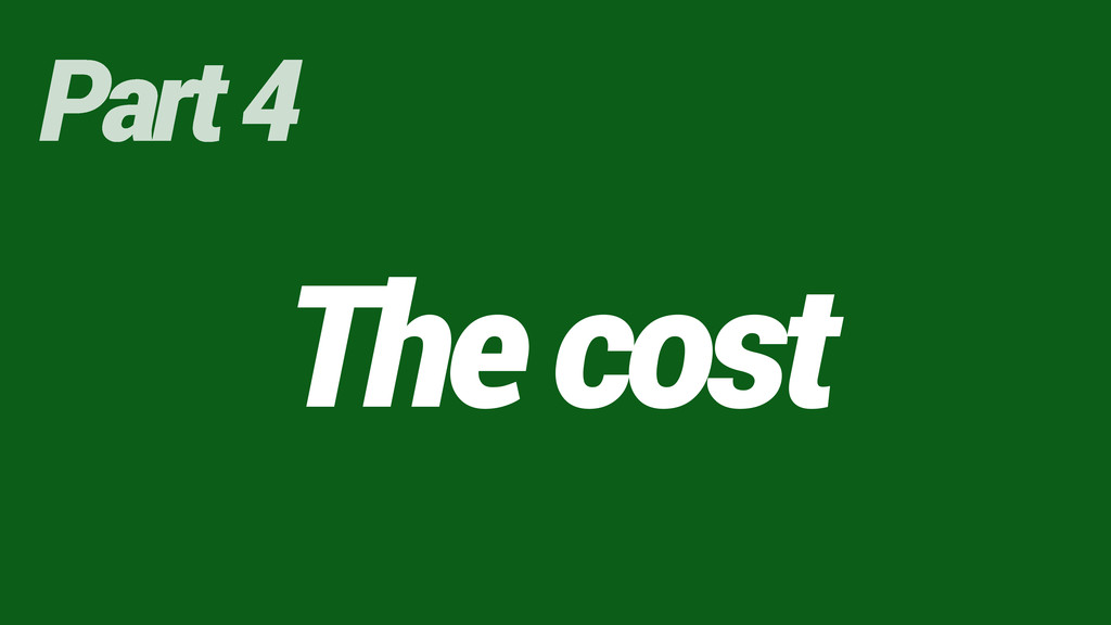 The cost Part 4
