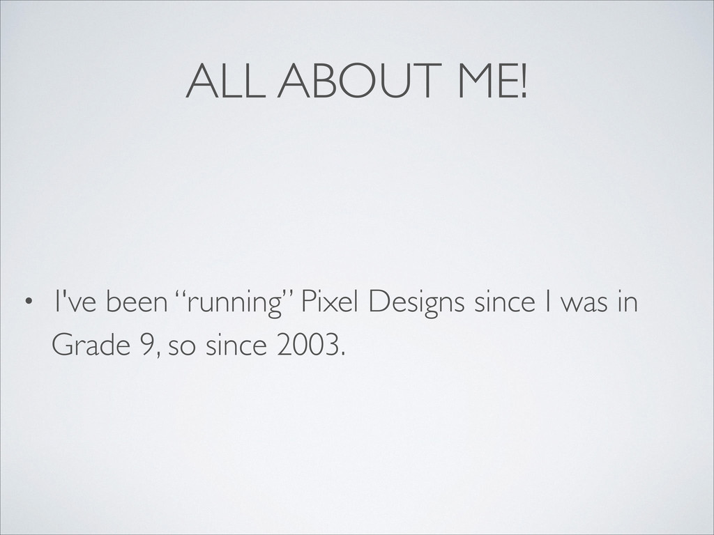"ALL ABOUT ME! •  I've been ""running"" Pixel De..."