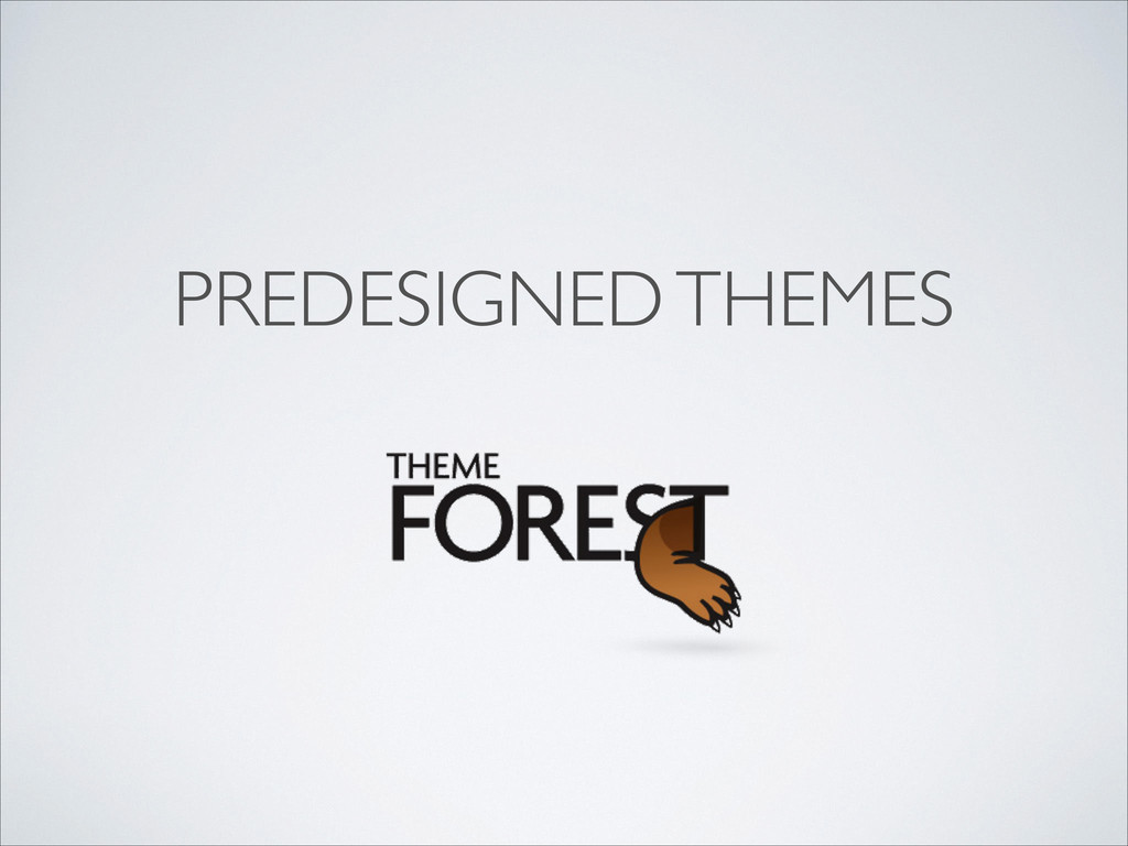PREDESIGNED THEMES