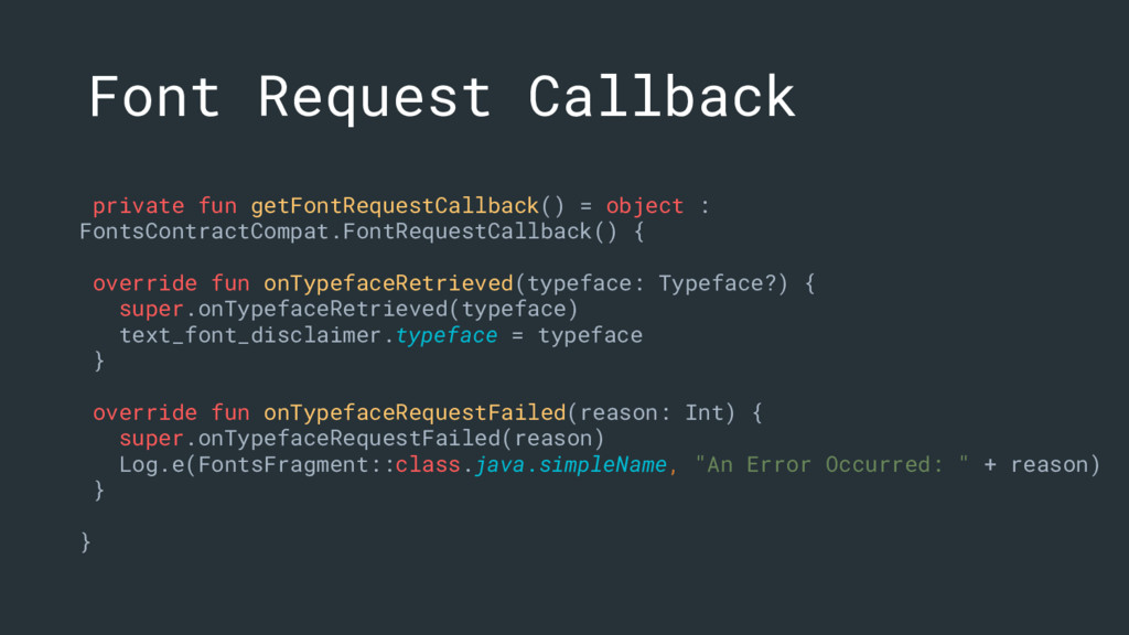 Font Request Callback private fun getFontReques...