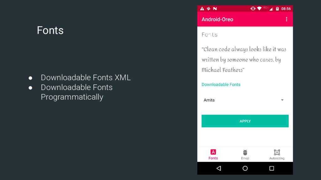 Fonts ● Downloadable Fonts XML ● Downloadable F...