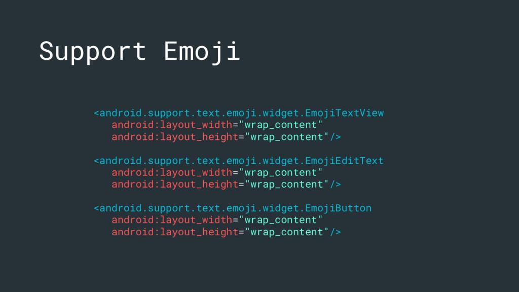 <android.support.text.emoji.widget.EmojiTextVie...