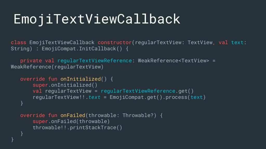 class EmojiTextViewCallback constructor(regular...