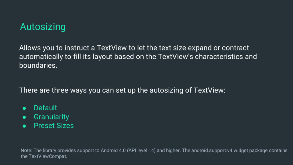 Allows you to instruct a TextView to let the te...