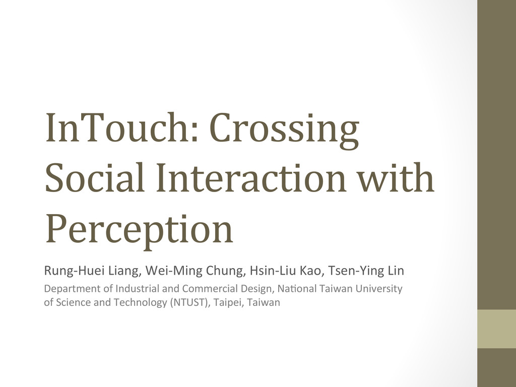 InTouch: Crossing  Social Interaction...