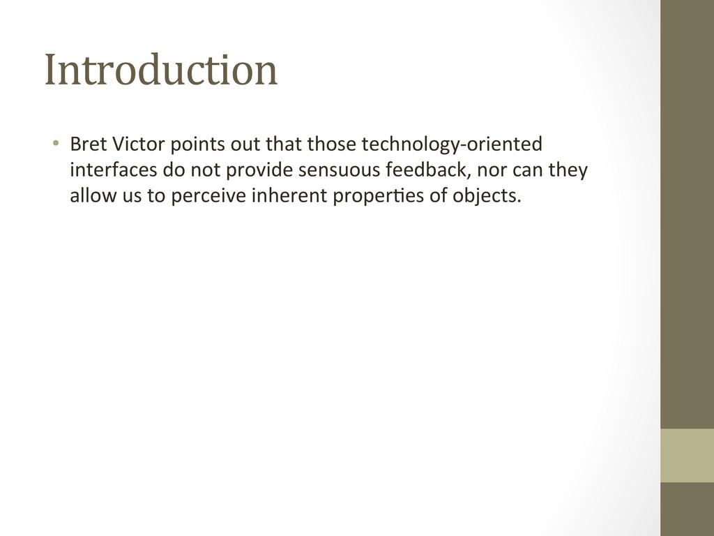 Introduction • Bret Victor points ou...