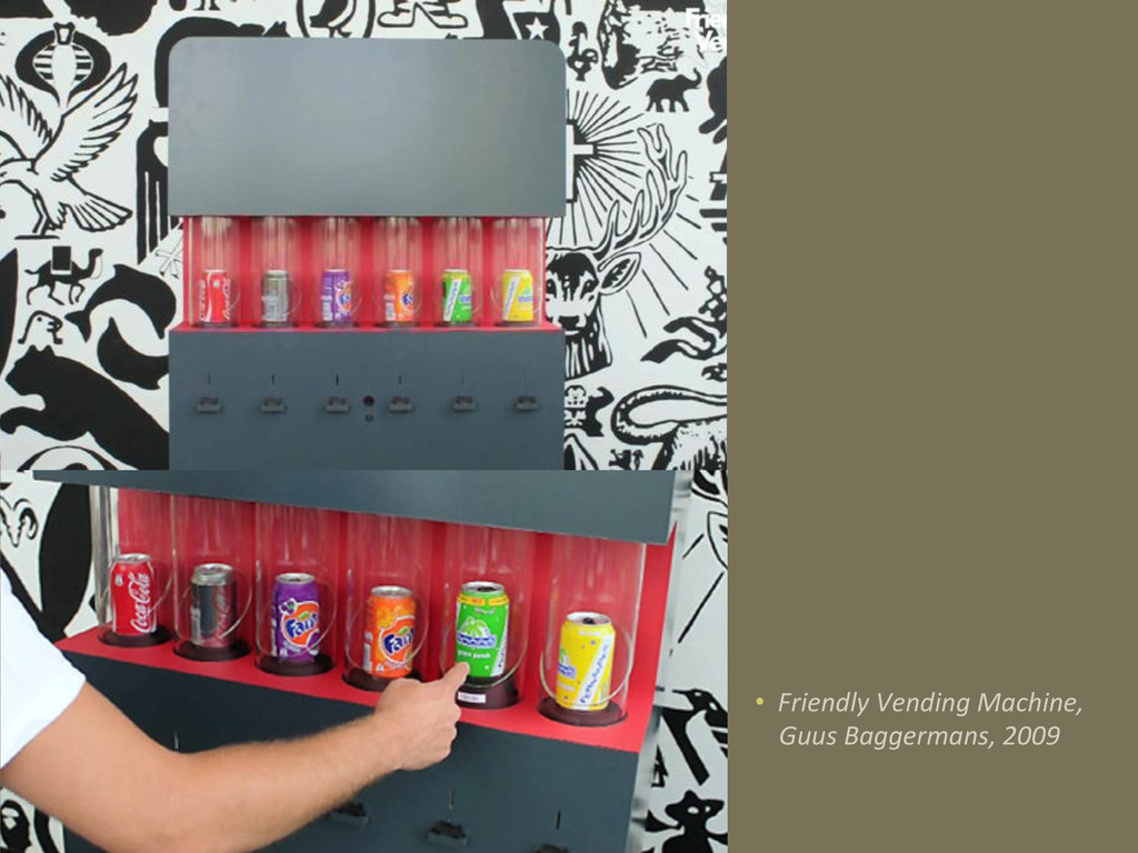 • Friendly Vending Machine,  Guus ...
