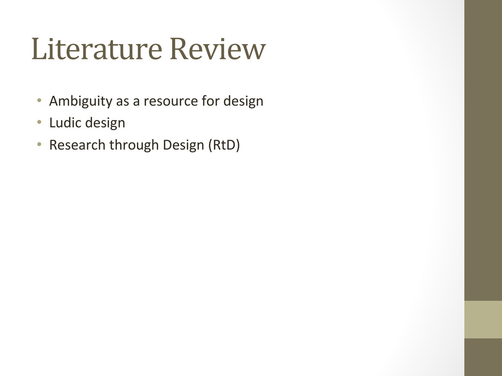 Literature Review • Ambiguity as a...