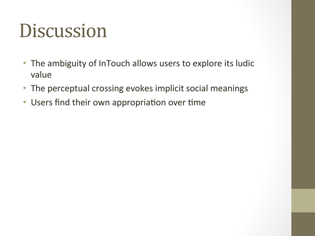 Discussion • The ambiguity of InTouc...