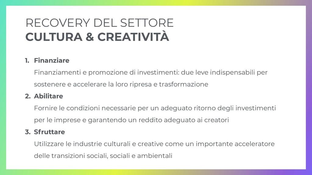 RECOVERY DEL SETTORE   CULTURA & CREATIVITÀ 1. ...