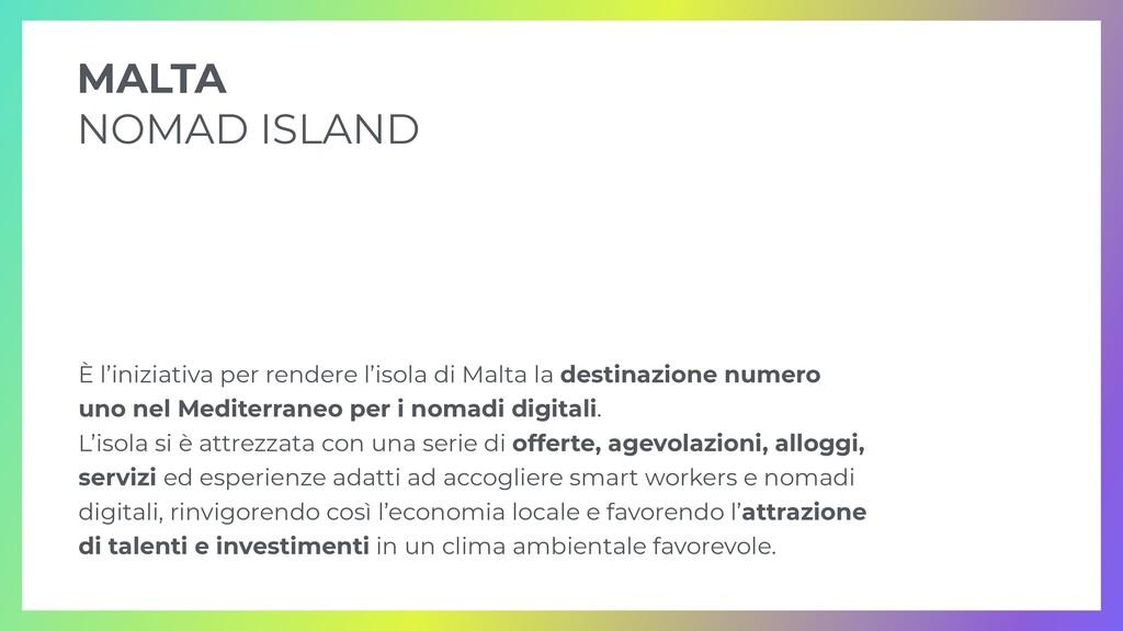 È l'iniziativa per rendere l'isola di Malta la ...