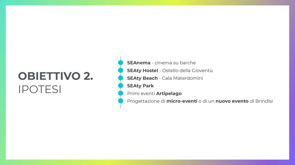 OBIETTIVO 2.   IPOTESI SEAnema - cinema su barc...