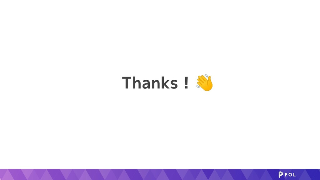 Thanks ! 👋