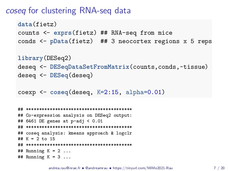 coseq for clustering RNA-seq data data(fietz) c...