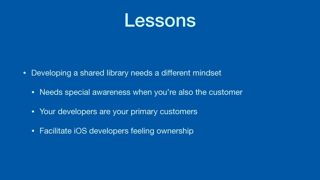 Lessons • Developing a shared library needs a d...