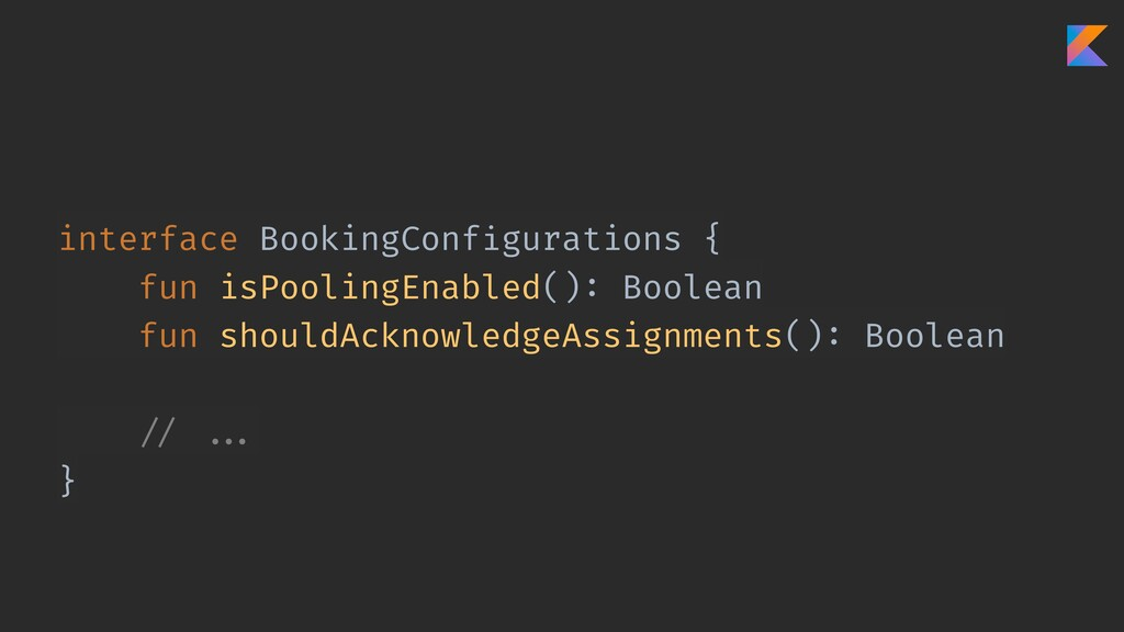 interface BookingConfigurations { fun isPooling...