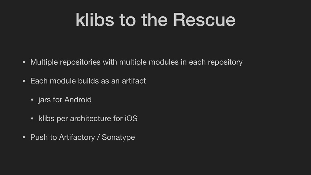 klibs to the Rescue • Multiple repositories wit...