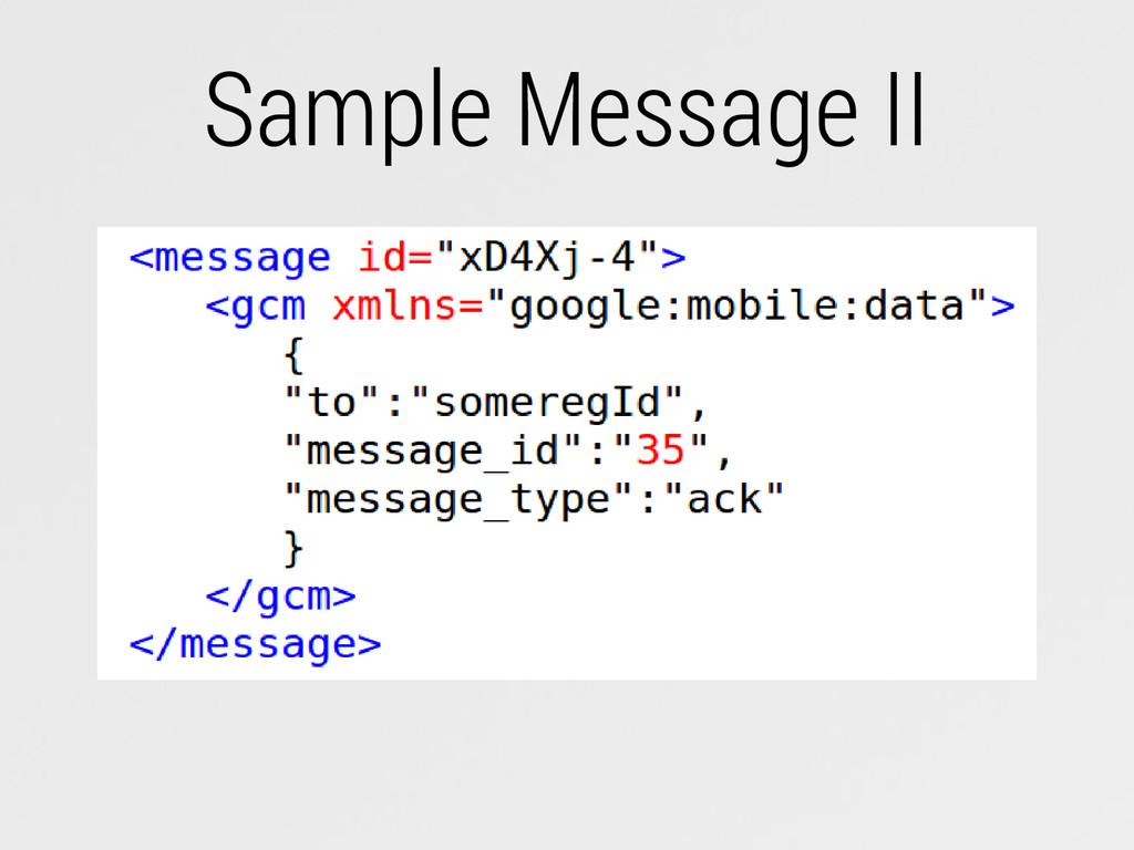 Sample Message II