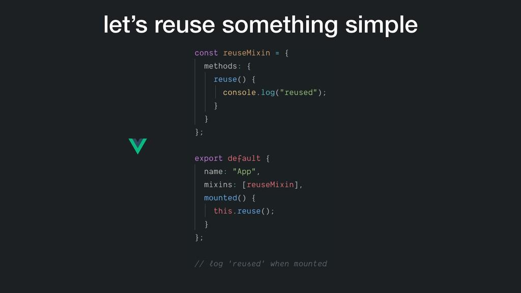 let's reuse something simple