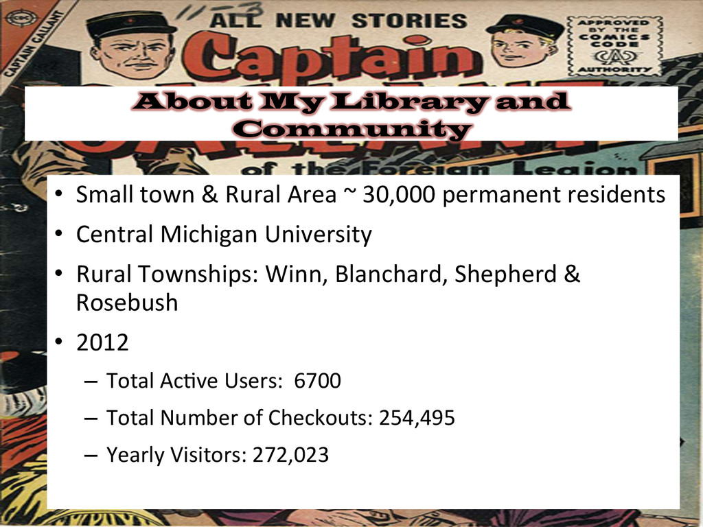 About My Library and Community • Small town...