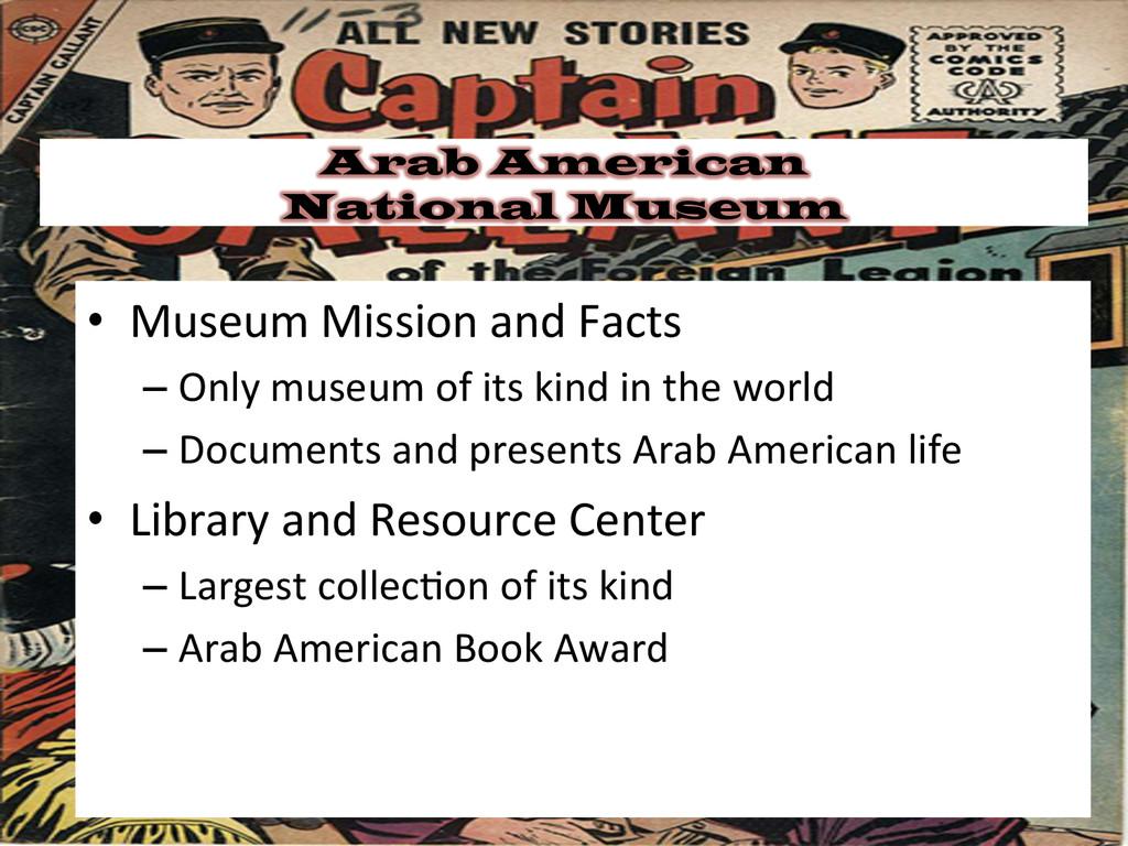 Arab American National Museum • Museum Miss...