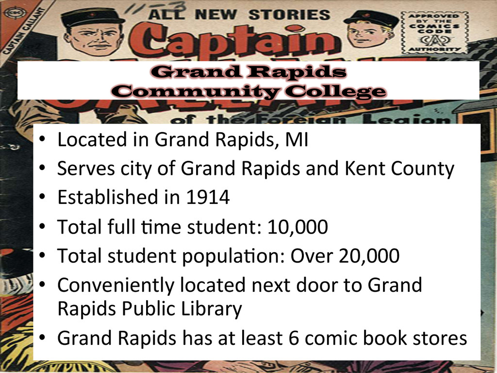 Grand Rapids Community College • Located in...