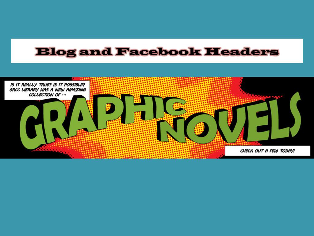 Blog and Facebook Headers