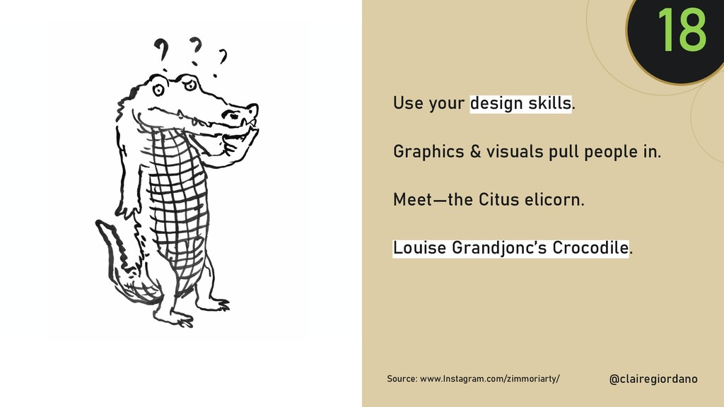 @clairegiordan o Use your design skills. Graphi...