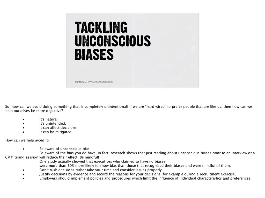 TACKLING UNCONSCIOUS BIASES @antz29 /// www.wi...