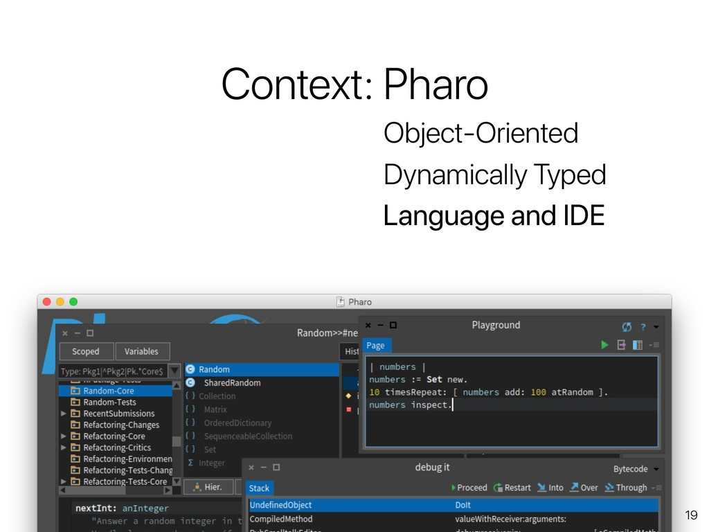 19 Context: Pharo Object-Oriented Dynamically T...