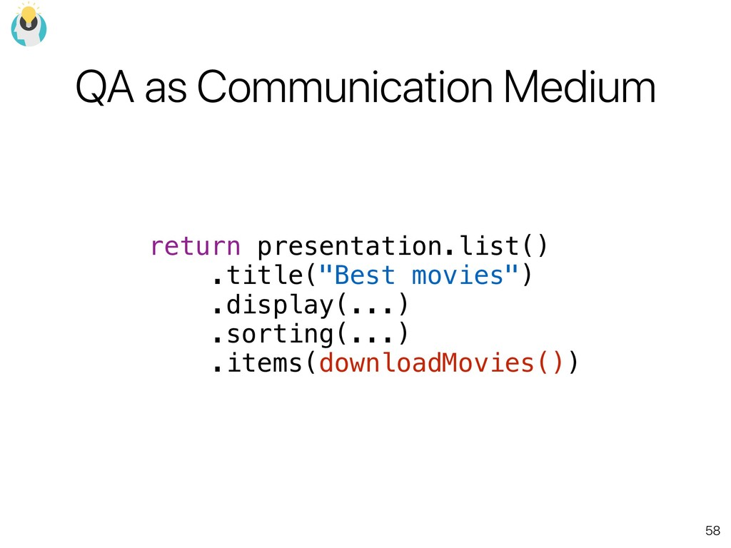 58 QA as Communication Medium return presentati...