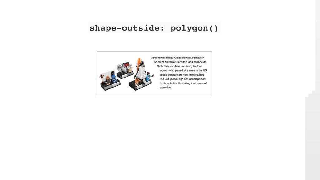shape-outside: polygon()