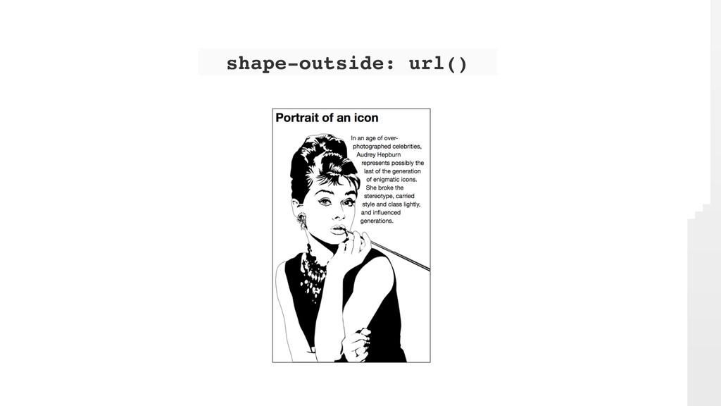 shape-outside: url()